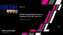 Modernizing Desktop Apps on Windows 10 with .NET Core 3.0 and much more