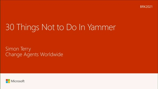 Learn 30 things not to do with your Yammer network