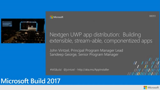 Nextgen UWP app distribution:  Building extensible, stream-able, componentized apps