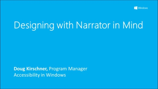 Designing with Narrator in mind