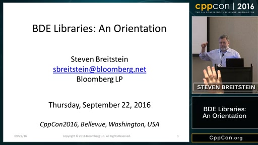 "CppCon 2016: Steven Breitstein ""BDE Libraries, An Orientation"""