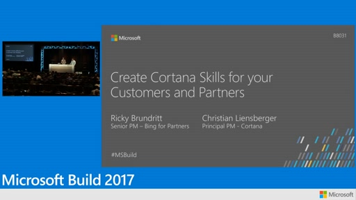 Create Cortana skills for your customers, partners, and work force