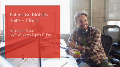 Enterprise Mobility Suite + Cloud