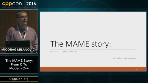 """CppCon 2016: Miodrag Milanović """"The MAME story: From C to Modern C++"""""""