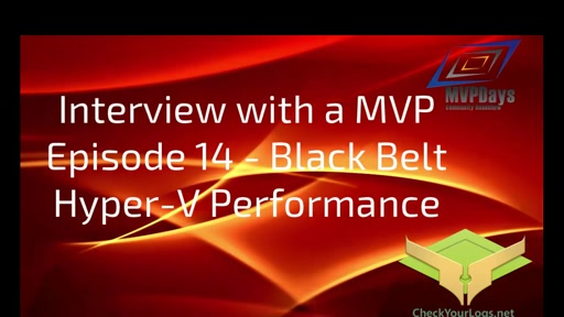Episode 14 - Black Belt Hyper-V Performance Troubleshooting