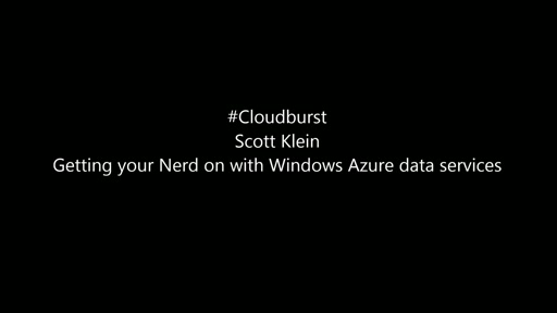 Getting your Nerd on with Windows Azure data services