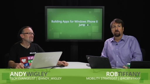 Building Apps for Windows Phone 8 Jump Start: (01b) Introducing Windows Phone 8 Development Part 2