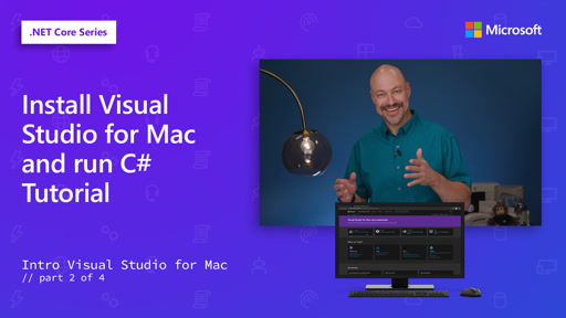 Install Visual Studio for Mac and run C# Tutorial [2 of 4]
