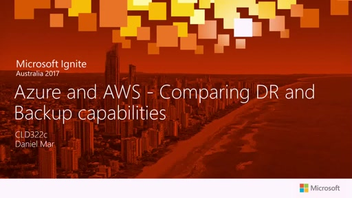 Azure and AWS - Comparing DR and Backup capabilities