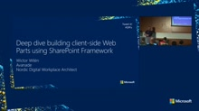 Deep dive in building Client-side Web Parts using SharePoint Framework