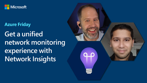 Get a unified network monitoring experience with Network Insights