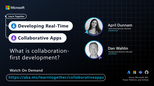 What is collaboration-first development? with Dan Wahlin and April Dunnam