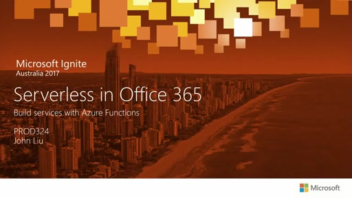Serverless in Office 365 - Build Services with Azure Functions