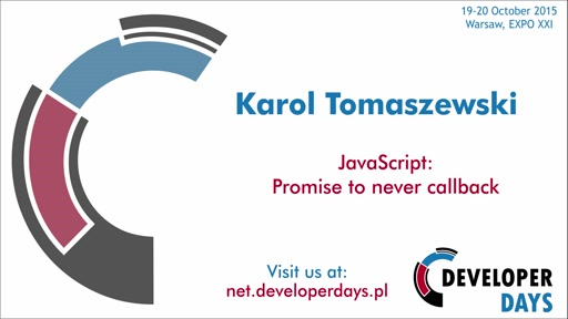 JavaScript: Promise to never callback - Karol Tomaszewski