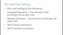 Core Solutions of Exchange Server 2013: (04) Configuring the Message Transport