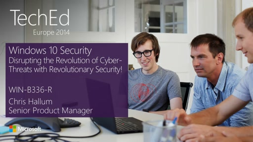 Windows 10: Disrupting the Revolution of Cyber-Threats with Revolutionary Security! (repeated from 28 Oct at 15:15)