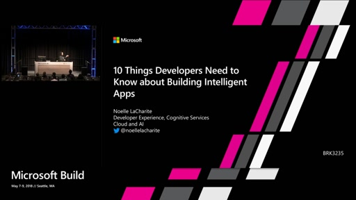 10 Things Developers Need to Know about Building Intelligent Apps