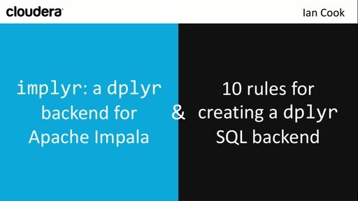 *implyr**: A **dplyr** Backend for a Apache Impala