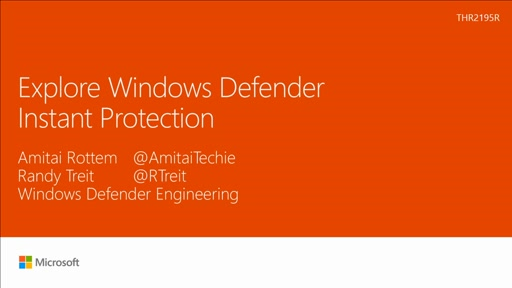 Explore Windows Defender Instant Protection