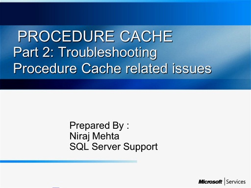 Procedure Cache-Part II