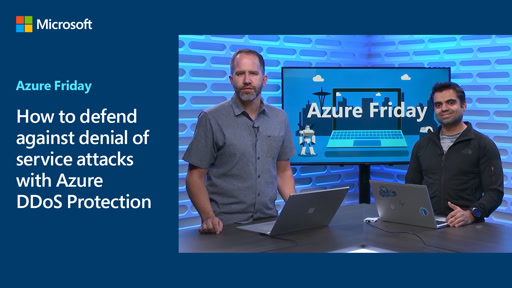 How to defend against denial of service attacks with Azure DDoS Protection
