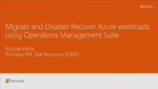 Migrate and disaster recover Azure workloads using Operations Management Suite