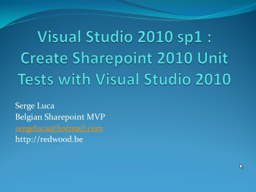 Visual Studio SP1 and SharePoint 2010: Unit Test