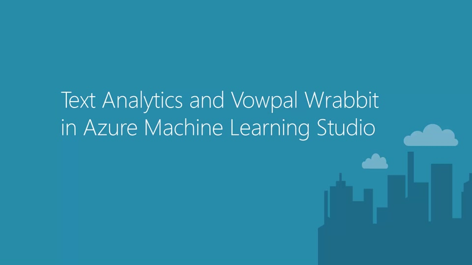 Text Analytics and Vowpal Wabbit in Azure Machine Learning Studio