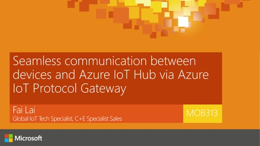 Seamless bi-directional communication between devices and Azure IoT Hub via Azure IoT Protocol Gateway