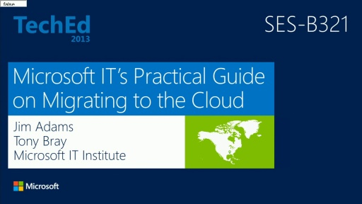 Microsoft IT's Practical Guide on Migrating to the Cloud