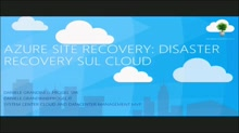 Azure Site Recovery: Disaster Recovery sul Cloud