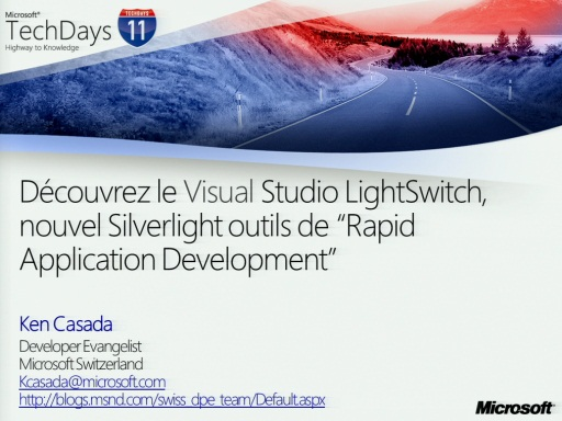 "TechDays 11 Geneva - Découvrez le Visual Studio LightSwitch, nouvel Silverlight outils de ""Rapide Application Development"""