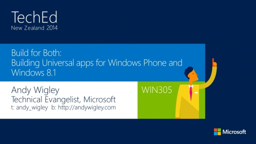 Build for Both: Building Universal Apps for Windows Phone and Windows 8.1