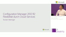 Configuration Manager 2012 R2: Flexibilität durch Cloud-Services