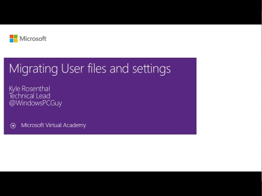 (Module 2) Migrating User Files and Settings