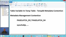 Tempdb Metadata Contention in SQL Server - Table Variable Vs Temporary Table