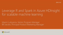 Leverage R and Spark in Azure HDInsight for scalable machine learning