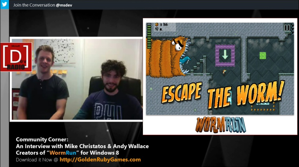 """Microsoft DevRadio: Community Corner - An Interview with Mike Christatos and Andy Wallace, Creators of """"WormRun"""" for Windows 8"""