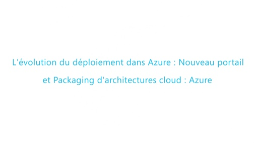 Build 2014 - Nouveau portail Azure et packaging d'architecture Cloud