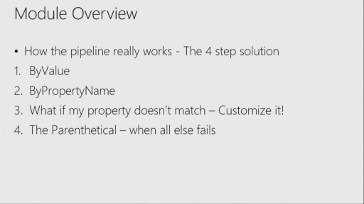Getting Started with PowerShell 3.0: (05) The pipeline: deeper