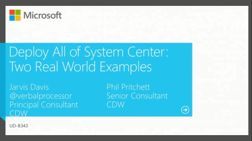 Deploy All of System Center: Two Real World Examples