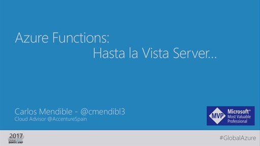 Track 2 Sesión 7 -Azure Functions: Hasta la vista Server