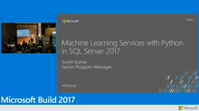 Built-in machine learning in Microsoft SQL Server 2017 with Python