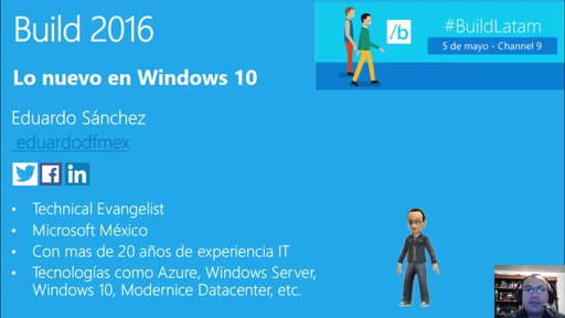 Build Latam: Lo nuevo en Windows 10