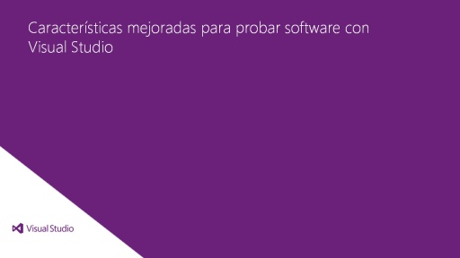 Visual Studio Ultimate 2012: Características avanzadas para probar software con Visual Studio
