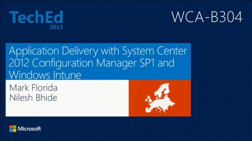 Application Delivery with Microsoft System Center 2012 SP1 - Configuration Manager and Windows Intune