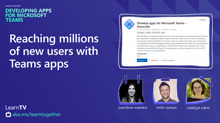 Reaching millions of new users with Teams apps
