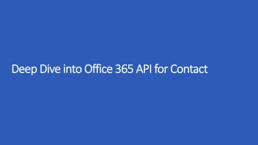 Deep Dive into Office 365 APIs for Contacts