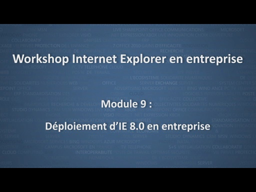 Workshop Internet Explorer en entreprise - module 9/12