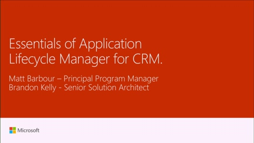 Learn the essentials of application lifecycle management for Dynamics CRM